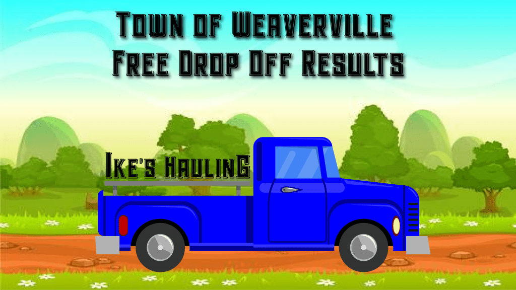 Town of Weaverville Free Drop Off Results